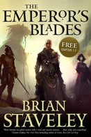 Brian Staveley: The Emperor's Blades: Chapters-1-7