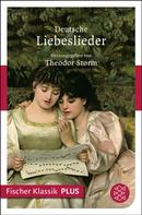 Theodor Storm: Deutsche Liebeslieder ★★★★★