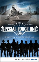 Special Force One 10 - Piraten vor Singapur