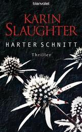 Harter Schnitt - Thriller
