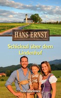 Hans Ernst: Schicksal über dem Lindenhof ★★★