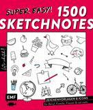 verschiedene: Let's sketch! Super easy! 1500 Sketchnotes