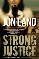Jon Land: Strong Justice