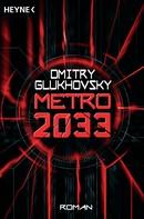 Dmitry Glukhovsky: Metro 2033 ★★★★