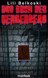Das Buch des Verderbens - Mystery-Horror-Thriller