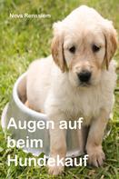 Nevs Renssiem: Augen auf beim Hundekauf