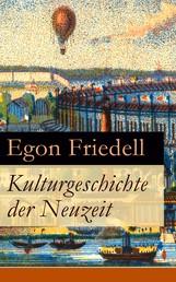 Kulturgeschichte der Neuzeit - Alle 5 Bände: Die Krisis der Europäischen Seele von der Schwarzen Pest bis zum Ersten Weltkrieg