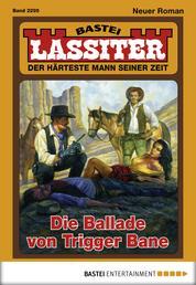 Lassiter - Folge 2295 - Die Ballade von Trigger Bane
