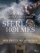 Arthur Conan Doyle: Der zweite Blutflecken