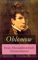 Iwan Gontscharow: Oblomow