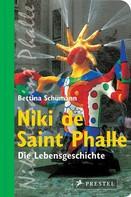 Bettina Schümann: Niki de Saint Phalle ★★★★★