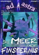 Alfred Bekker: AD ASTRA 001: Das Meer der Finsternis