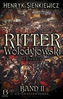 Henryk Sienkiewicz: Ritter Wolodyjowski. Band II