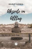 Helmut Ludwig: Akzente im Alltag
