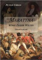 Peter Urban: Marattha König Zweier Welten Gesamtausgabe ★★★★★