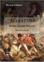 Marattha König Zweier Welten Gesamtausgabe - Band 1 der Warlord-Serie