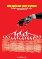 Cemil Sahinöz: Die Gülen Bewegung