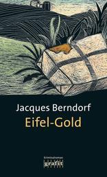 Eifel-Gold - Der 2. Siggi-Baumeister-Krimi
