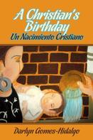 Darlyn Gomes-Hidalgo: A Christian's Birthday