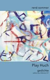 Play Huch - Gedichte