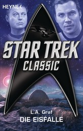 Star Trek - Classic: Die Eisfalle - Roman