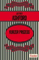 Jeffrey Ashford: Kurzer Prozess