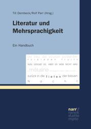 Literatur und Mehrsprachigkeit - Ein Handbuch