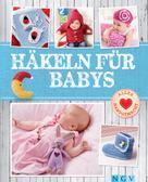 Sam Lavender: Häkeln für Babys ★★★★