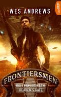 Wes Andrews: Frontiersmen: Höllenflug nach Heaven's Gate ★★★★