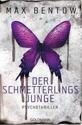 Der Schmetterlingsjunge - Ein Fall für Nils Trojan 7 - Psychothriller