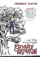 Jeremy Davis: Finally Climbing My Tree