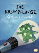 Annette Roeder: Die Krumpflinge - Egon wird erwischt! ★★★★★