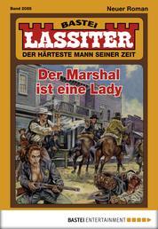 Lassiter - Folge 2085 - Der Marshal ist eine Lady