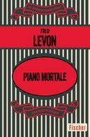Fred Levon: Piano mortale ★★★★★