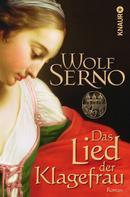 Wolf Serno: Das Lied der Klagefrau ★★★★