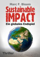 Marc F. Bloom: Sustainable Impact