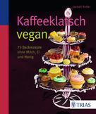 Isabell Keller: Kaffeeklatsch vegan ★★★★