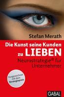 Stefan Merath: Die Kunst, seine Kunden zu lieben ★★★★★
