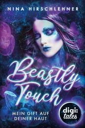 Beastly Touch - Mein Gift auf deiner Haut