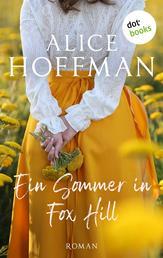 Ein Sommer in Fox Hill - Roman