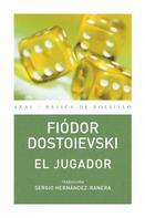 Fiódor M. Dostoievski: El jugador