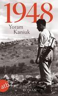 Yoram Kaniuk: 1948 ★★★★