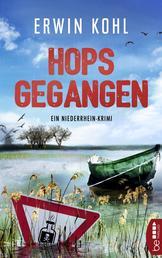 Hopsgegangen - Ein Niederrhein-Krimi