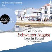 Schwarzer August - Leander Lost ermittelt - Lost in Fuseta. Ein Portugal-Krimi, Band 4 (Ungekürzt)