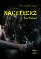 Melvin Schulz-Menningmann: Nachtherz Band 2