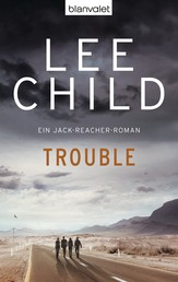 Trouble - Ein Jack-Reacher-Roman