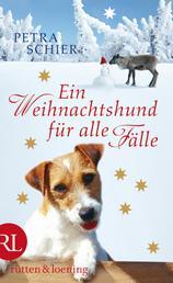Ein Weihnachtshund für alle Fälle - Roman