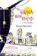 Rafael Dezcallar: El pirata bien educado y sus amigos