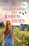Christine Lehmann: Das Geheimnis des Rabenhofs ★★★★★