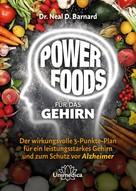 Neal Barnard: Power Foods für das Gehirn